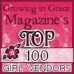 Growing in Grace Magazine's Top 100 Girl Vendors
